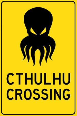 Cthulhu Crossing Creature Print Plastic Sign