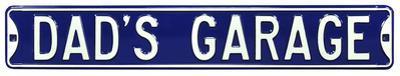 Dad's Garage Steel Street Sign - Blue/White