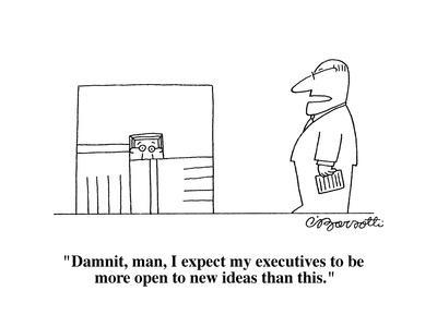 https://imgc.allpostersimages.com/img/posters/damnit-man-i-expect-my-executives-to-be-more-open-to-new-ideas-than-thi-cartoon_u-L-PGR2GJ0.jpg?artPerspective=n