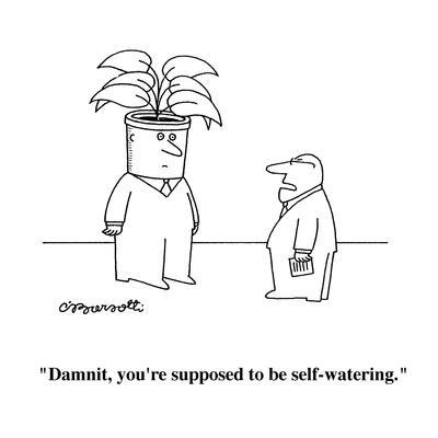 https://imgc.allpostersimages.com/img/posters/damnit-you-re-supposed-to-be-self-watering-cartoon_u-L-PGR2G60.jpg?artPerspective=n