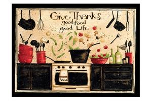 Give Thanks Good Food by Dan Dipaolo