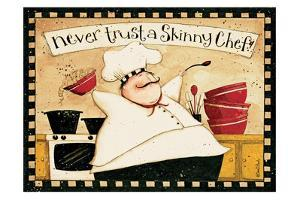 Never Trust Skinny Chef by Dan Dipaolo