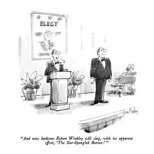 """""""And now baritone Robert Winkley will sing, with no apparent effort, 'The …"""" - New Yorker Cartoon by Dana Fradon"""