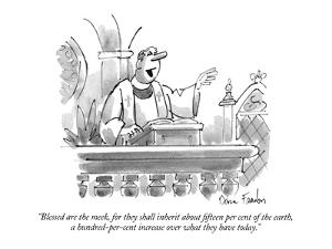 """""""Blessed are the meek, for they shall inherit about fifteen per cent of th?"""" - New Yorker Cartoon by Dana Fradon"""