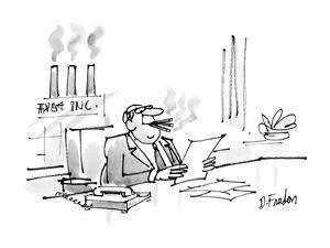 Businessman smoking three cigars while the three chimneys of his factory s? - New Yorker Cartoon by Dana Fradon