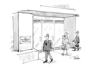 """Businessman walking by building notices sign reading """"THE NOSMOKING BUILDI…"""" - New Yorker Cartoon by Dana Fradon"""