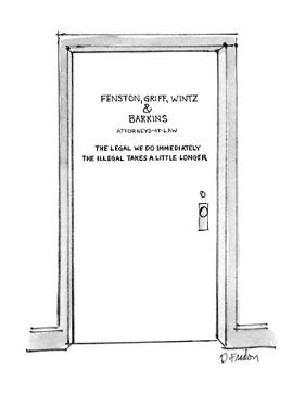 "Door with title ""Fenston, Griff, Wintz & Barkins Attorneys-at-Law The Lega…"" - New Yorker Cartoon by Dana Fradon"