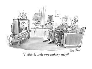 """""""I think he looks very anchorly today."""" - New Yorker Cartoon by Dana Fradon"""