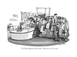 """""""It's finally happened, Mr. Cramer. 'They' are here to see you."""" - New Yorker Cartoon by Dana Fradon"""