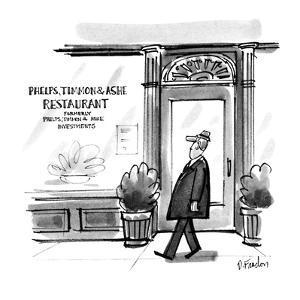 "Man walks past restaurant whose window reads,""Phelps, Timmon & Ashe former… - New Yorker Cartoon by Dana Fradon"