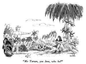 """Me Tarzan, you Jane, who he?"" - New Yorker Cartoon by Dana Fradon"