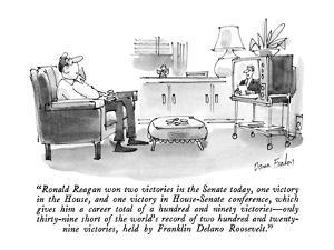 """""""Ronald Reagan won two victories in the Senate today, one victory in the H…"""" - New Yorker Cartoon by Dana Fradon"""