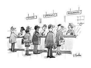 """Sign over one of three teller lines at bank reads """"Reassurances."""" Refers t? - New Yorker Cartoon by Dana Fradon"""