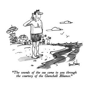 """The sounds of the sea come to you through the courtesy of the Clamshell A…"" - New Yorker Cartoon by Dana Fradon"