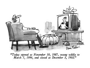 """""""Today opened as November 10, 1987, swung wildly to March 7, 1996, and clo?"""" - New Yorker Cartoon by Dana Fradon"""