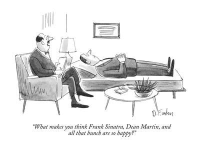 """""""What makes you think Frank Sinatra, Dean Martin, and all that bunch are s?"""" - New Yorker Cartoon"""