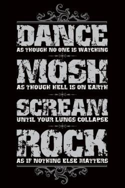Dance, Mosh, Scream, Rock