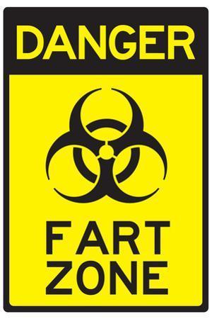 Danger Fart Zone Humor Sign Poster