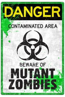 Danger Mutant Zombies Plastic Sign