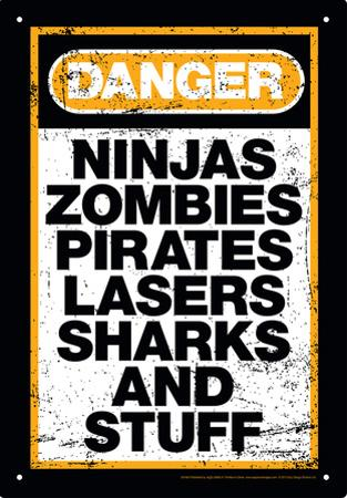 Danger Stuff Tin Sign