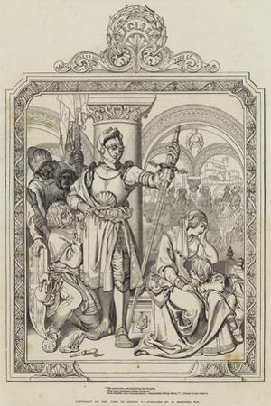 Chivalry of the Time of Henry V by Daniel Maclise