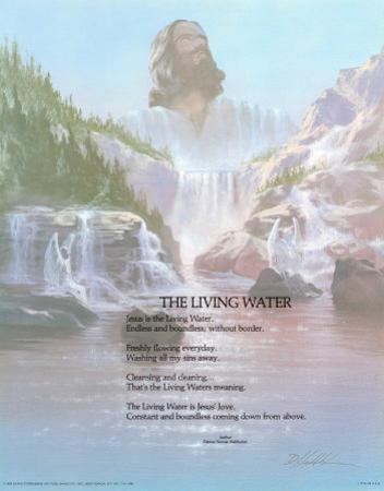 The Living Water by Danny Hahlbohm