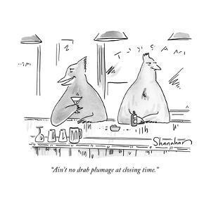 """""""Ain't no drab plumage at closing time."""" - New Yorker Cartoon by Danny Shanahan"""