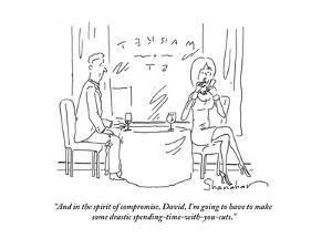 """""""And in the spirit of compromise, David, I'm going to have to make some dr…"""" - Cartoon by Danny Shanahan"""