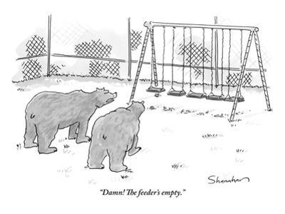 """""""Damn! The feeder's empty."""" - New Yorker Cartoon by Danny Shanahan"""