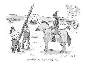 """""""Excellent—let's run it through legal."""" - New Yorker Cartoon by Danny Shanahan"""