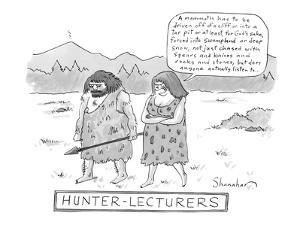 Hunter-Lecturers - New Yorker Cartoon by Danny Shanahan