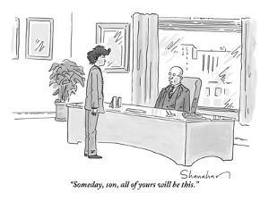"""Someday, son, all of yours will be this."" - New Yorker Cartoon by Danny Shanahan"