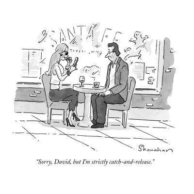 """""""Sorry, David, but I'm strictly catch-and-release."""" - New Yorker Cartoon"""