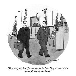 """That may be, but if you-know-who loses his protected status we're all out…"" - New Yorker Cartoon by Danny Shanahan"