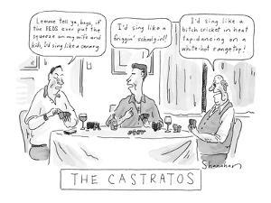 The Castratos - New Yorker Cartoon by Danny Shanahan