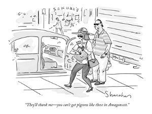 """They'll thank me—you can't get pigeons like these in Amagansett."" - New Yorker Cartoon by Danny Shanahan"