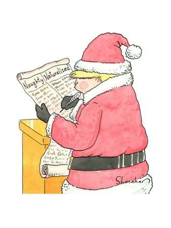 """Trump Santa looks at his list of """"Naughty"""" and Naturalized"""" people. - New Yorker Cartoon by Danny Shanahan"""