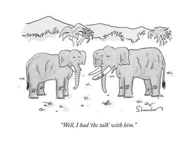 """""""Well, I had 'the talk' with him."""" - New Yorker Cartoon by Danny Shanahan"""