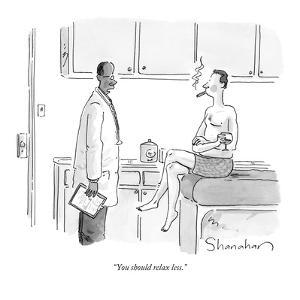 """""""You should relax less."""" - New Yorker Cartoon by Danny Shanahan"""