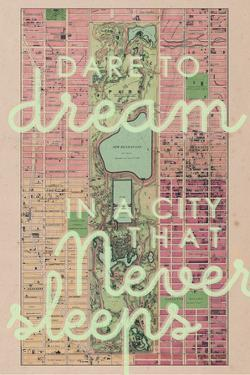 Dare to Dream in a City the Never Sleeps - 1867, New York City, Central Park Composite Map
