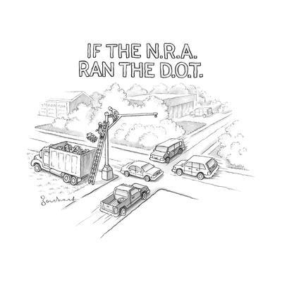 If the NRA ran the D.O.T. - New Yorker Cartoon