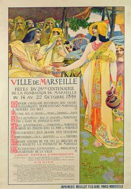 Poster Created for the Commemoration of the Foundation of Marseilles, Engraved by A. Gallice, 1899 by David Dellepiane