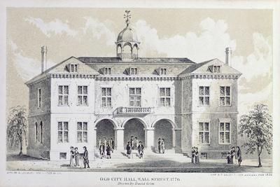 Old City Hall, New York, in 1776, from 'Valentine's Manual', Engraved by George Hayward, 1856