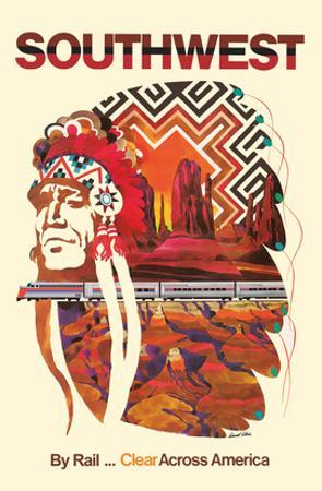 Southwest - By Rail Clear Across America - Chief Line by David Klein