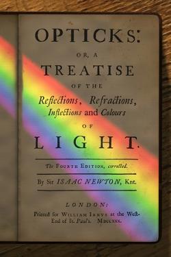 Newton's Opticks with Colour Spectrum by David Parker