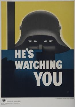 He's Watching You, American WWII Poster, Scary Helmeted German by David Pollack