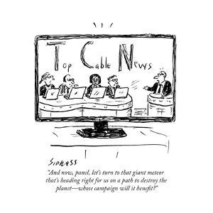 """""""And now, panel, let's turn to that giant meteor that's heading right for …"""" - Cartoon by David Sipress"""
