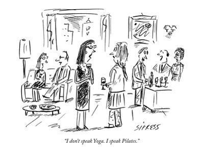 """I don't speak Yoga. I speak Pilates."" - New Yorker Cartoon"