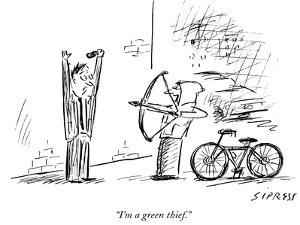"""I'm a green thief."" - New Yorker Cartoon by David Sipress"