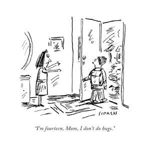 """""""I'm fourteen mom, I don't do hugs."""" - Cartoon by David Sipress"""